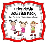 Friendship Activity Pack- Perfect for Valentine's Day!