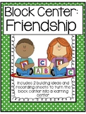 Friendship Block Center- Preschool Learning Centers