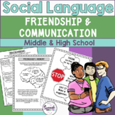 Friendship & Communication: Social Language Middle & High School