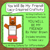 Friendship Craftivity - You Will Be My Friend! Inspired