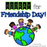 Friendship Day {A Theme Day}