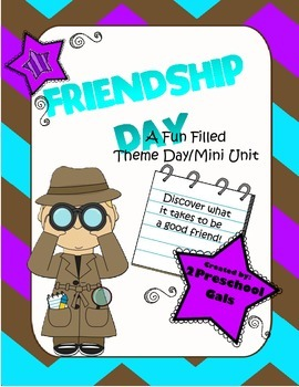 Friendship Day: A Fun Filled Theme Day/Mini Unit