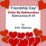 Friendship Day! Color by Subtraction, Subtraction 0-10