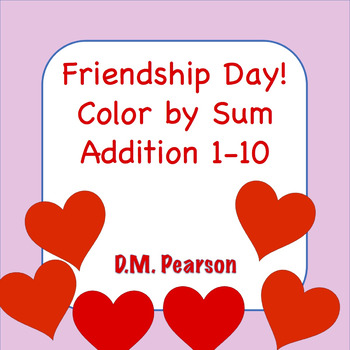 Friendship Day Color by Sum Addition 1-10