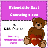 Friendship Day! Counting and Addition 1-100, Bonus Multiplication Pages