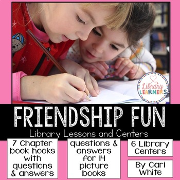 Friendship Fun Library Lessons and Centers
