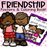 Friendship/Social Skills/Positive Behavior Posters & Coloring Book!