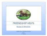 Friendship Helps! Because of Winn Dixie Unit