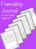 Friendship Journal - A Seven Step Problem Solving Approach