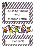 Friendship Lesson Plans using Mentor Texts