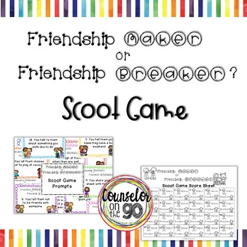 Friendship Maker or Friendship Breaker Scoot Game