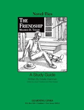 Friendship - Novel-Ties Study Guide