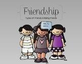 Friendship Packet: Types of Friends & Making Friends
