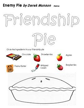 Friendship Pie Worksheet for Derek Munsons Book Enemy Pie TpT