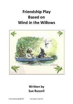 Friendship Play based on Wind in the Willows