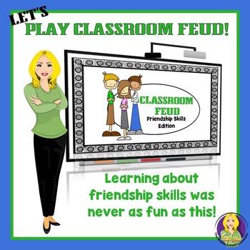 Friendship Skills Classroom Feud