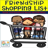 Friendship Character Traits Shopping List