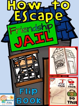 Friendship SOCIAL SKILLS: Escape from Friendship Jail. Fli