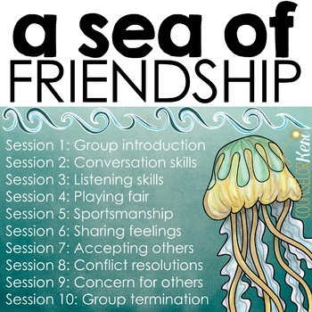 Friendship Group: Friendship Activities Social Skills Group Counseling Program