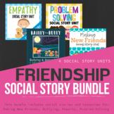 Friendship Social Story Unit Bundle