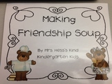 Friendship Soup - A Thanksving feast and class book-making