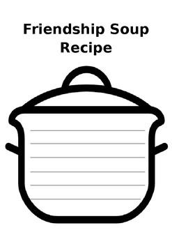 Friendship Soup Template by IrishTeacherBits | Teachers Pay Teachers