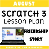 August Scratch Programming Lesson Plan - Digital Storytelling