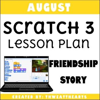 August Scratch 3 Programming Lesson Plan - Digital Storytelling