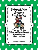 Friendship Story Problems One and Two Step Addition and Subtraction