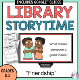 Library Lessons Friendship | Storytime | Distance Learning