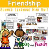 Friendship - Summer Learning Mini Unit