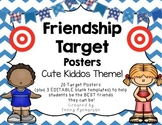 Friendship Target Posters! w/Cute Kiddos! Teach Friendship Skills Every Day!