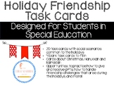 Friendship Task Cards Holiday Themed for Social Skills