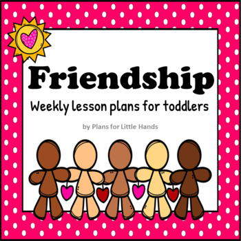 Friendship Toddler Lesson Plan