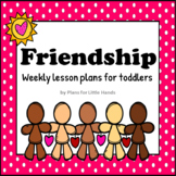 Friendship Toddler Lesson Plan