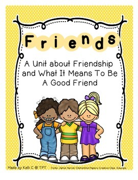 Friendship Unit-  Vocab Unit with Graphic Organizers and W