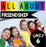 Friendship Unit - How to Make Friends - Conflicts - Social