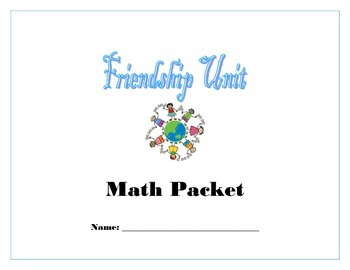 Friendship Unit Math Packet (Number and Operations in Base Ten)