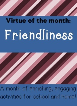 Friendship Virtue of the Month (Character Education)