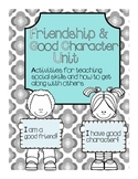 Friendship and Good Character Packet {16 pages}