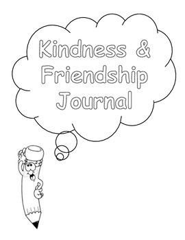 Friendship and Kindness Writing Prompts Journal (lower elementary)
