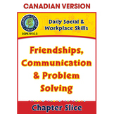 Daily Social & Workplace Skills:Friendship,Communication,Problem Solving 6-12CDN