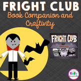 Fright Club Book Companion and Craftivity #ghost2020