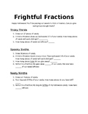 Frightful Fractions