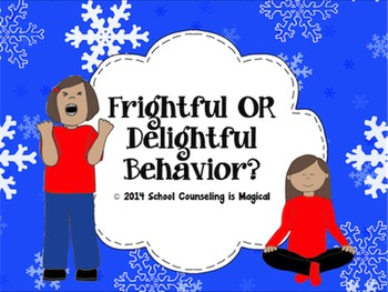 Frightful or Delightful Behavior