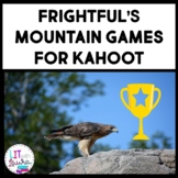 Frightful's Mountain Games for Kahoot