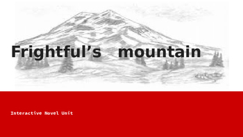 Frightful's Mountain Interactive Novel Unit