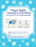 Frigid Digits- Base Ten Blocks and 3-Digit Numbers (Common Core Aligned)