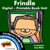Frindle Novel Study: Digital + Printable Book Unit [Andrew Clements]