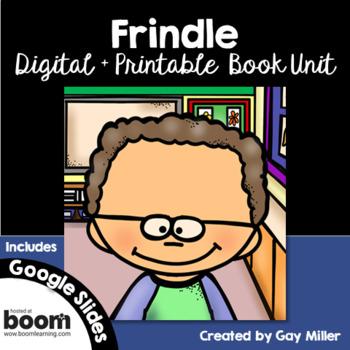 Frindle Novel Study: Digital + Printable Book Unit [Andrew Clements]